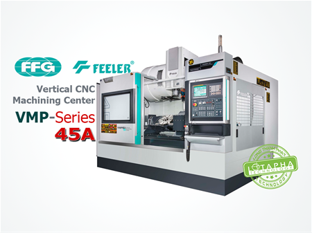 FEELER VMP 45A | Vertical CNC Machining Center