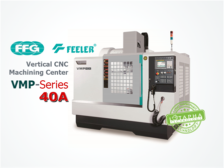 FEELR VMP 40A | VERTICAL MACHINING CENTER